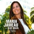 Maria Jameau & Blue Brazil