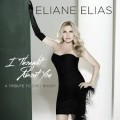Eliane Elias – I Thought About You
