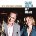 Claire Martin – We've Got A World That Swings