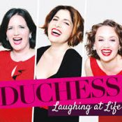 Duchess – Laughing At Life