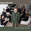 Mark Winkler – The Company I Keep