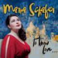 Maria Schafer – To Know Love