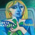 Greta Matassa – Portrait