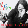 Lorraine Feather, Ages