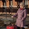 Dena DeRose – Ode To The Road